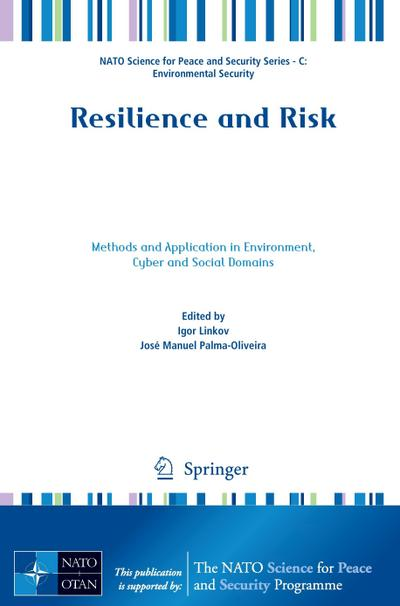 Resilience and Risk : Methods and Application: Igor Linkov