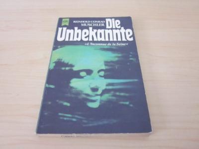 Die Unbekannte/Ivola. Zwei Novellen: Muschler, Reinhold Conrad