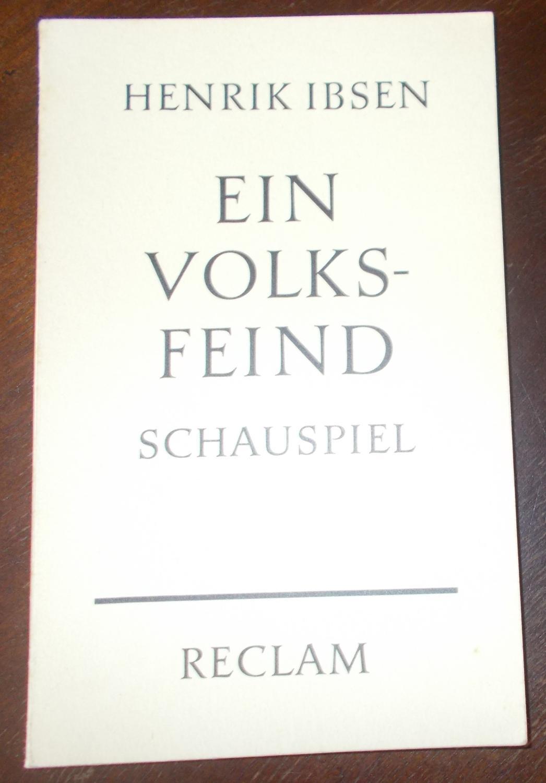Ein Volksfeind - Schauspiel: Henrik Ibsen