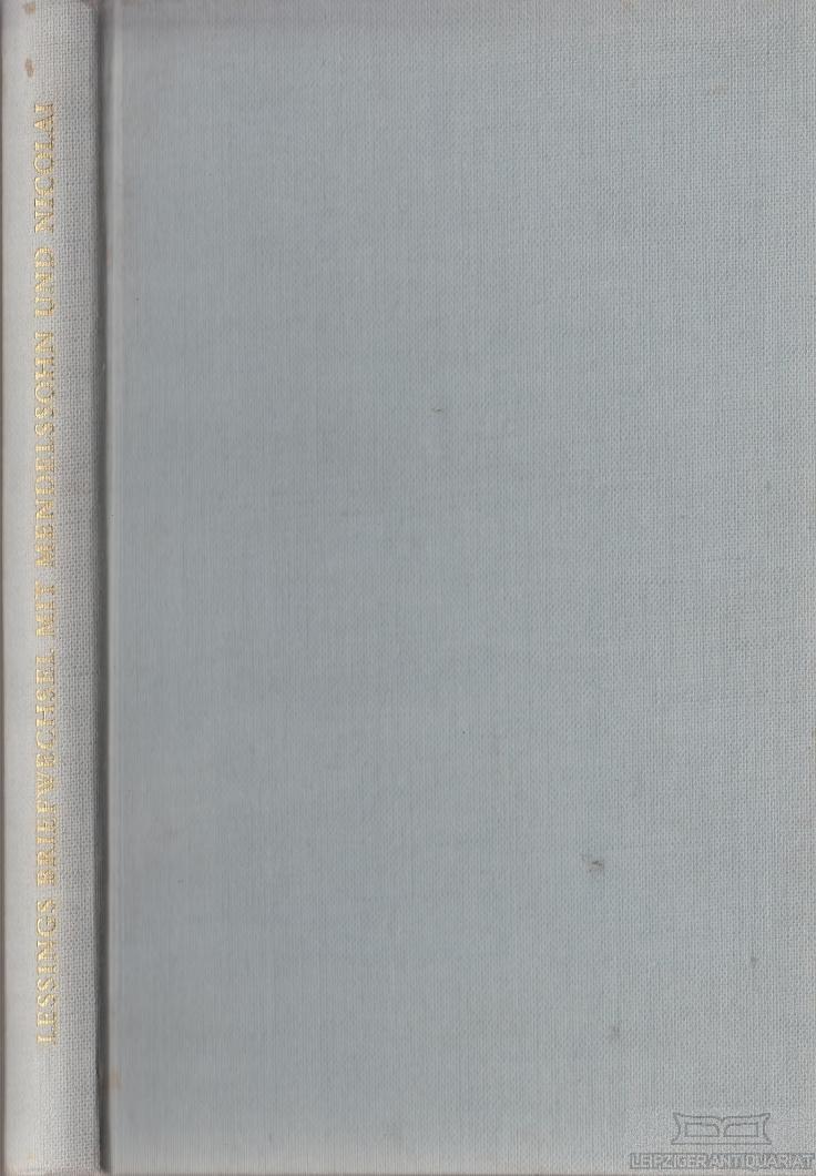 Lessings Briefwechsel mit Mendelssohn und Nicolai über: Petsch, Robert (Hrsg.).