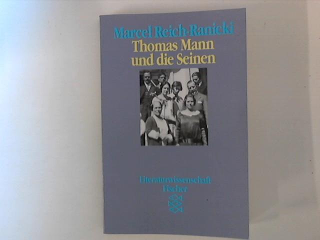 Thomas Mann und die Seinen. Fischer ;: Reich-Ranicki, Marcel: