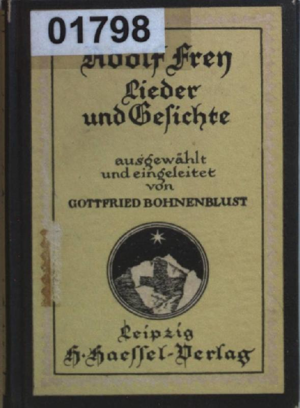 Lieder und Gesichte. Die Schweiz im deutschen: Frey, Adolf: