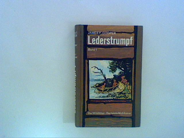Lederstrumpf; Teil: Bd. 1., Der Wildtöter; Der: Cooper, James Fenimore: