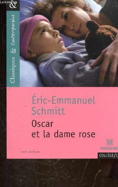 Oscar Et La Dame Rose By Eric Emmanuel Schmitt Bon Couverture Souple 2013 Le Livre