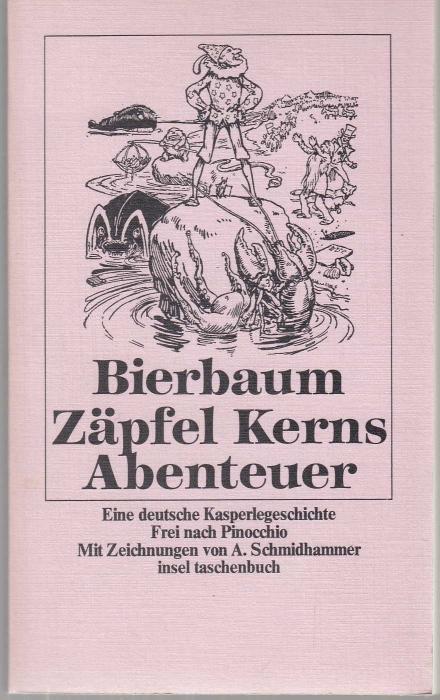Zapfel Kerns Abenteuer. Eine deutsche Kasperlegeschichte in: Bierbaum, Otto Julius