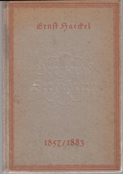 Berg- und Seefahrten, 1857 / 1883: Haeckel, Ernst
