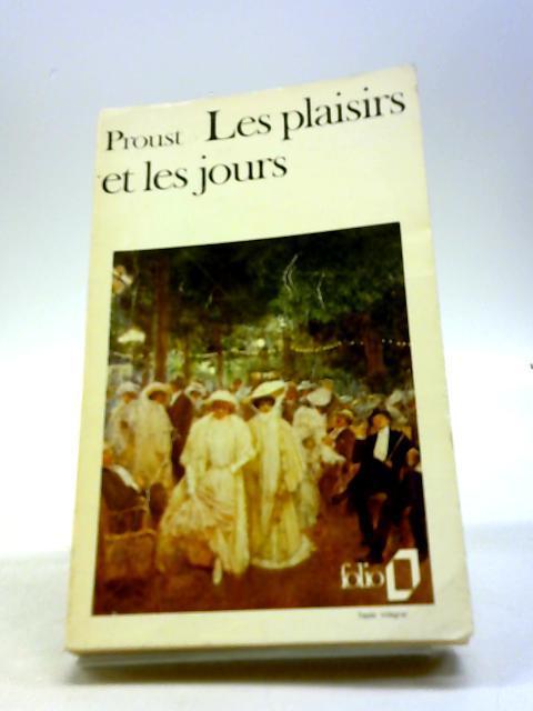 Les plaisirs et les jours: Proust, Marcel