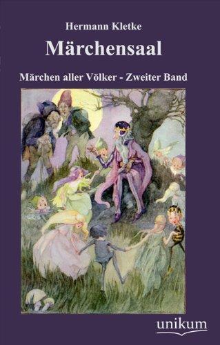 Märchensaal Märchen aller Völker - Zweiter Band: Hermann, Kletke:
