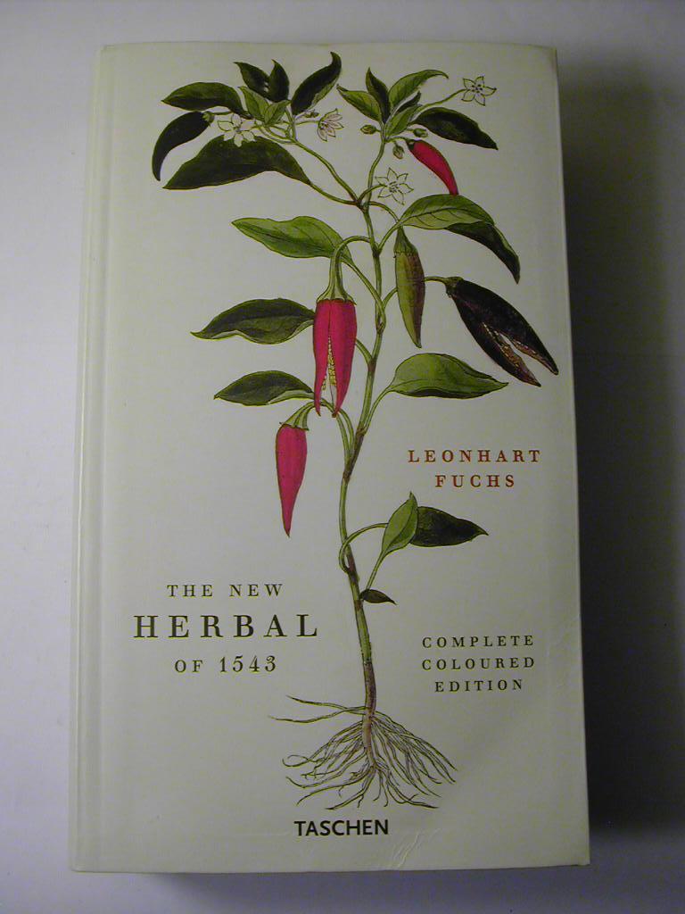 The New Herbal of 1543 / Nachdruck: Leonhart Fuchs