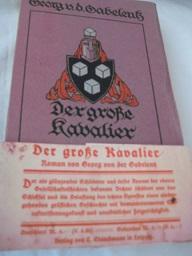 Der große Kavalier Roman: Gabelentz, Georg, von