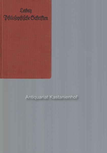 Kleinere philosophische Schriften,Mit Einleitg und Erläuterungen /: Leibniz, Gottfried Wilhelm