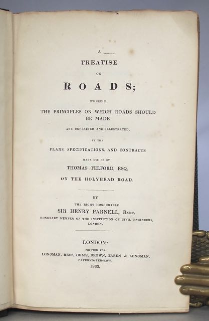 A treatise on roads; wherein the principles: PARNELL, Sir Henry