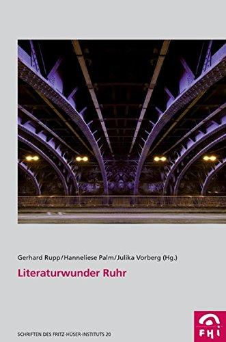 Literaturwunder Ruhr. - Gerhard, Rupp