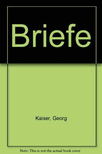 Briefe: Georg, Kaiser:
