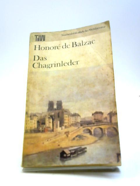 Das Chagrinleder: Honore De Balzac