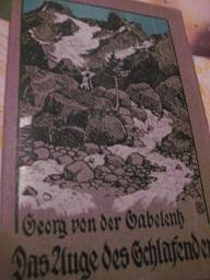 Das Auge des Schlafenden Roman: Gabelentz, Georg, von