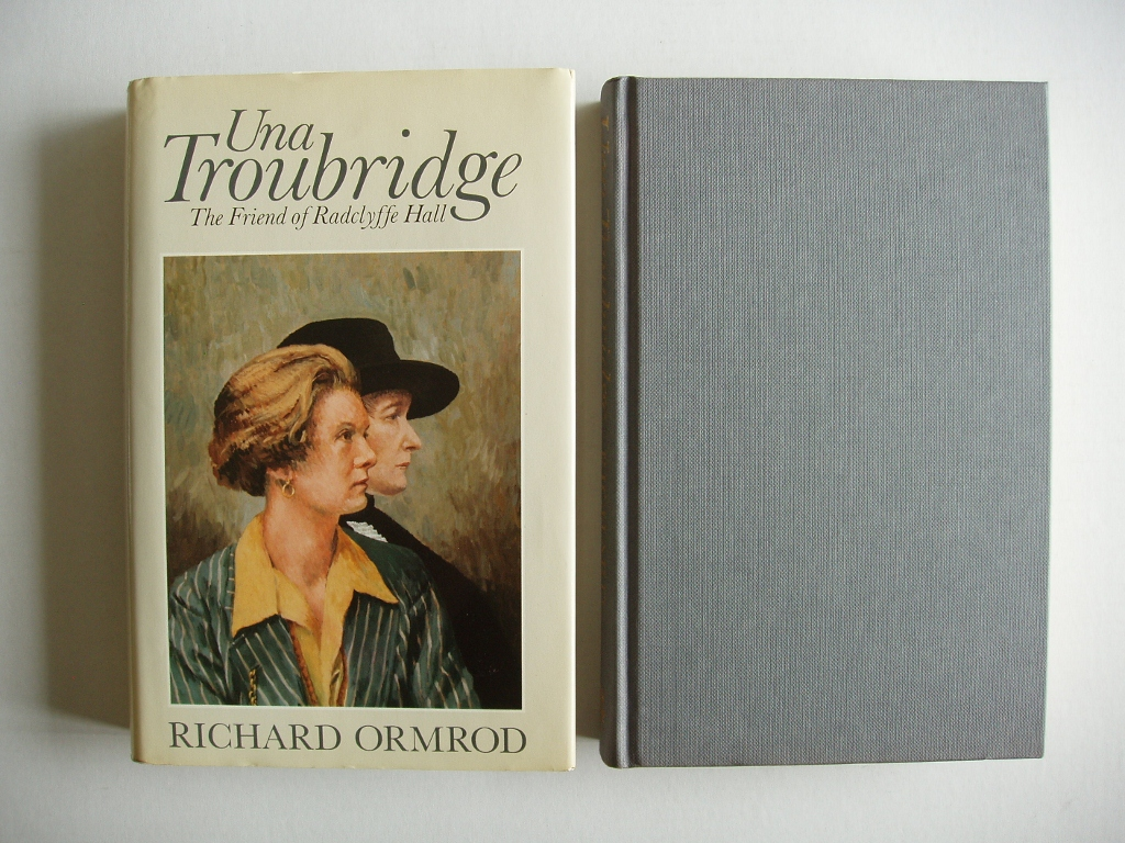 Una Troubridge - The Friend of Radclyffe Hall - Ormrod, Richard