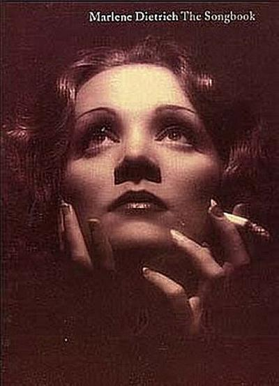 Marlene Dietrich: The Songbooksongbook piano/voice/guitar