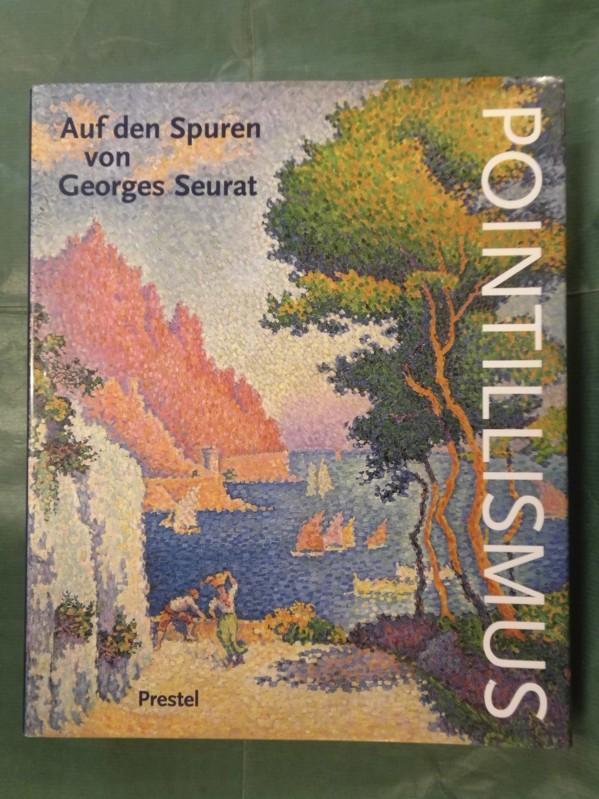 Pointillismus - Auf den Spuren von Georges: Budde, Rainer (Hrsg.)