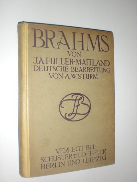 Brahms. Autorisierte deutsche Bearbeitung von A.W.Sturm. Mit: BRAHMS, Johannes -