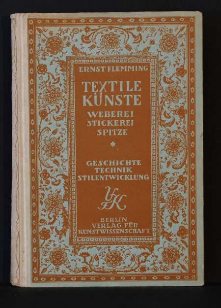 Textile Künste; Weberei/ Stickerei/ Spitze; Geschichte, Technik,: Ernst Flemming