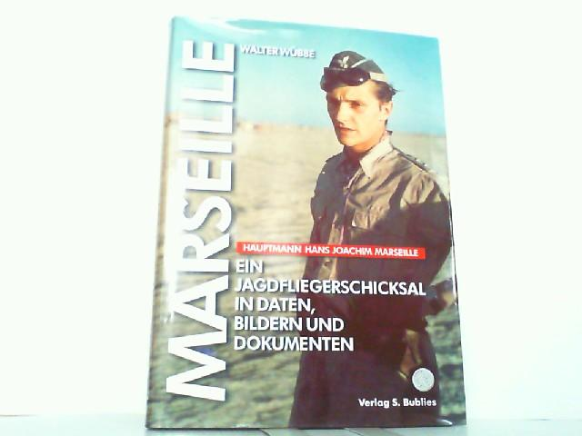 Hauptmann Hans Joachim Marseille.: Wübbe, Walter :