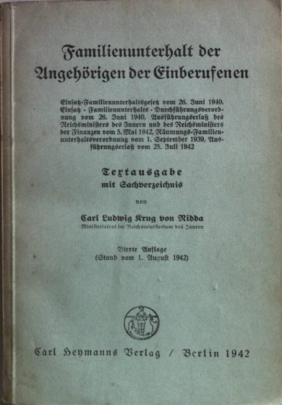 Familienunterhalt der Angehörigen der Einberufenen: Textausgabe mit: Nidda, Carl Ludwig
