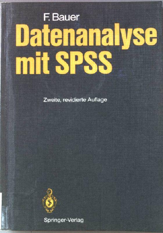 Datenanalyse mit Spss.: Bauer, F.: