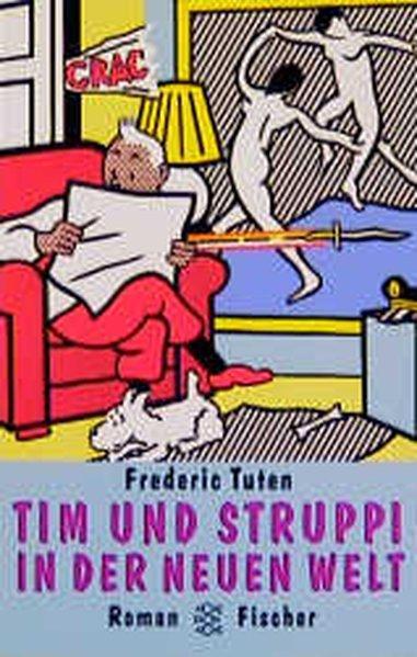 Tim und Struppi in der Neuen Welt: Roman - Tuten, Frederic