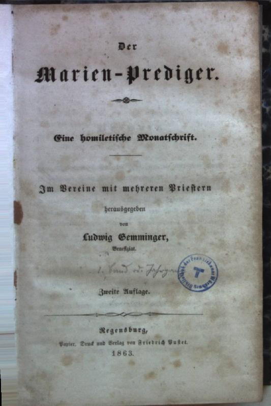 Der Marien-Prediger. Eine homiletische Monatsschrift.: Gemminger, Ludwig: