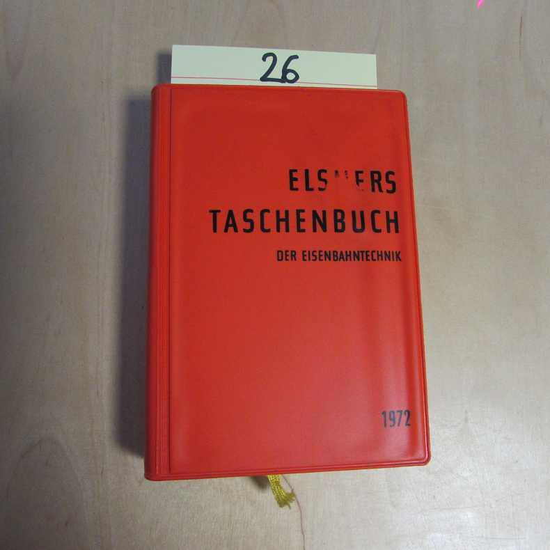Elsners Taschenbuch der Eisenbahntechnik 1972: Tetzlaff, Rudolf: