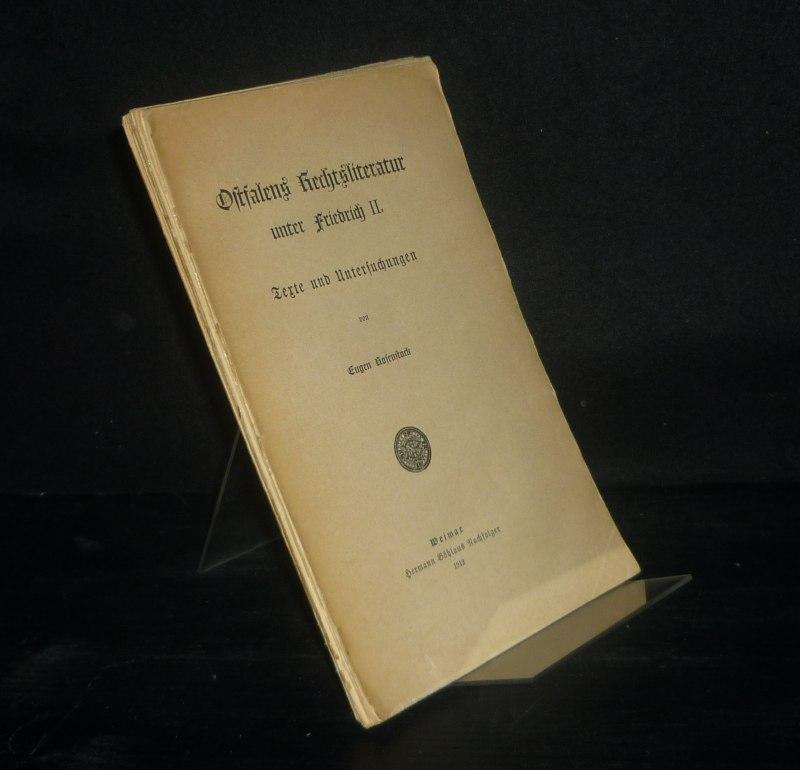 Ostfalens Rechtsliteratur unter Friedrich II. Texte und: Rosenstock, Eugen: