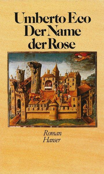 Der Name der Rose: Eco, Umberto: