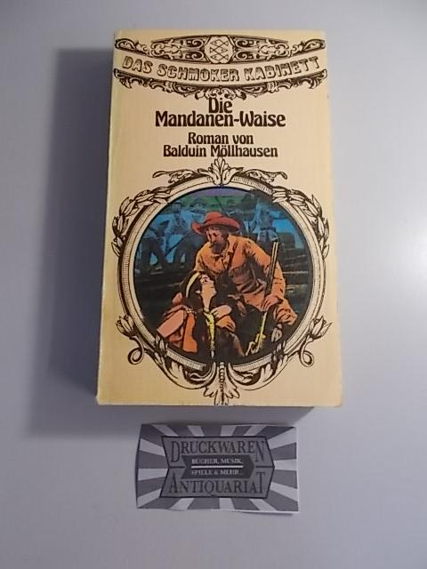 Die Mandanen-Waise - Erzählung aus d. Rheinlanden: Möllhausen, Balduin: