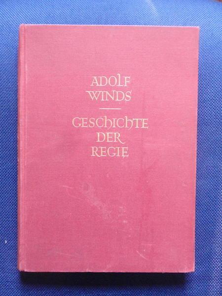 Geschichte der Regie.: Winds, Adolf.