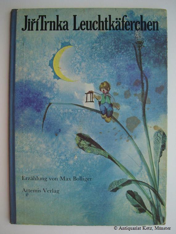 Leuchtkäferchen. Erzählt von Max Bolliger.: Bolliger, Max, und