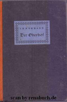 Der Oberhof: Immermann, Karl: