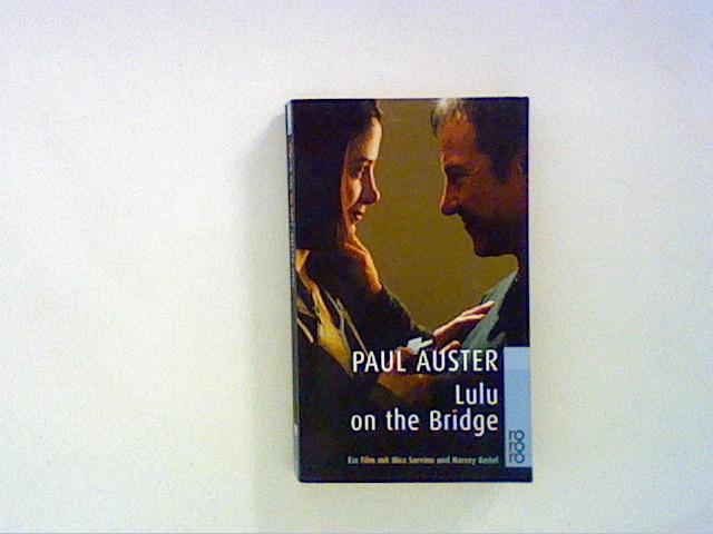 Lulu on the Bridge: Ein Film mit: Auster, Paul: