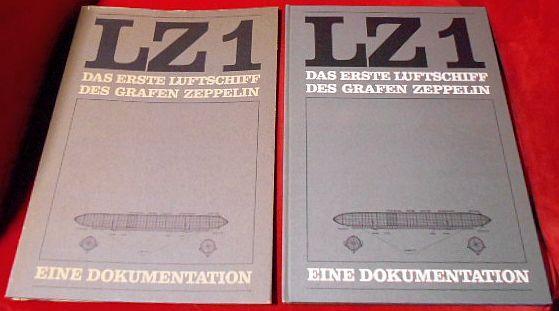 LZ1. Das erste Luftschiff des Grafen Zeppelin.: Hrsg Luftschiffbau Zeppelin