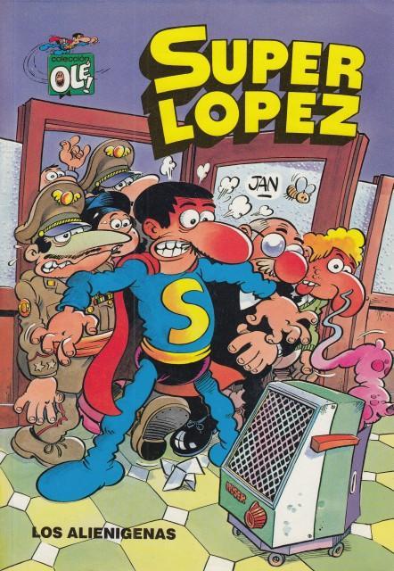 SUPER LOPEZ. LOS ALIENIGENAS by LÓPEZ FERNÁNDEZ, JUAN: Bueno (1990) | Librería Vobiscum