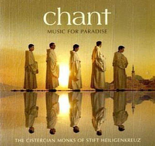 Chant-Music For Paradise: Die Zisterziensischen Mönche