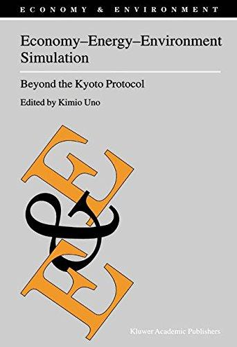 Economy - Energy - Environment Simulation: Beyond the Kyoto Protocol - Uno, K