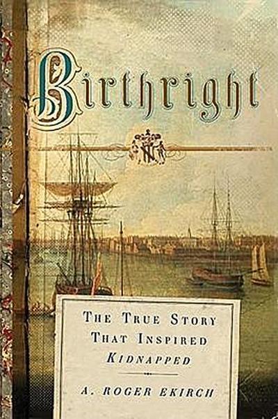Birthright: A Roger Ekirch