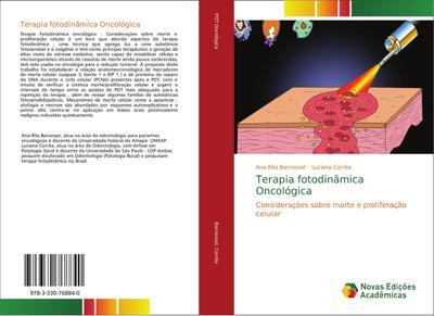 Terapia fotodinâmica Oncológica : Considerações sobre morte e proliferação celular - Ana Rita Barcessat