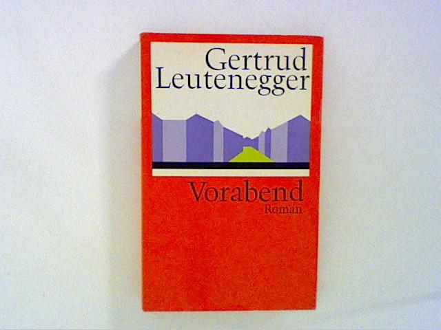 Vorabend: Leutenegger, Gertrud: