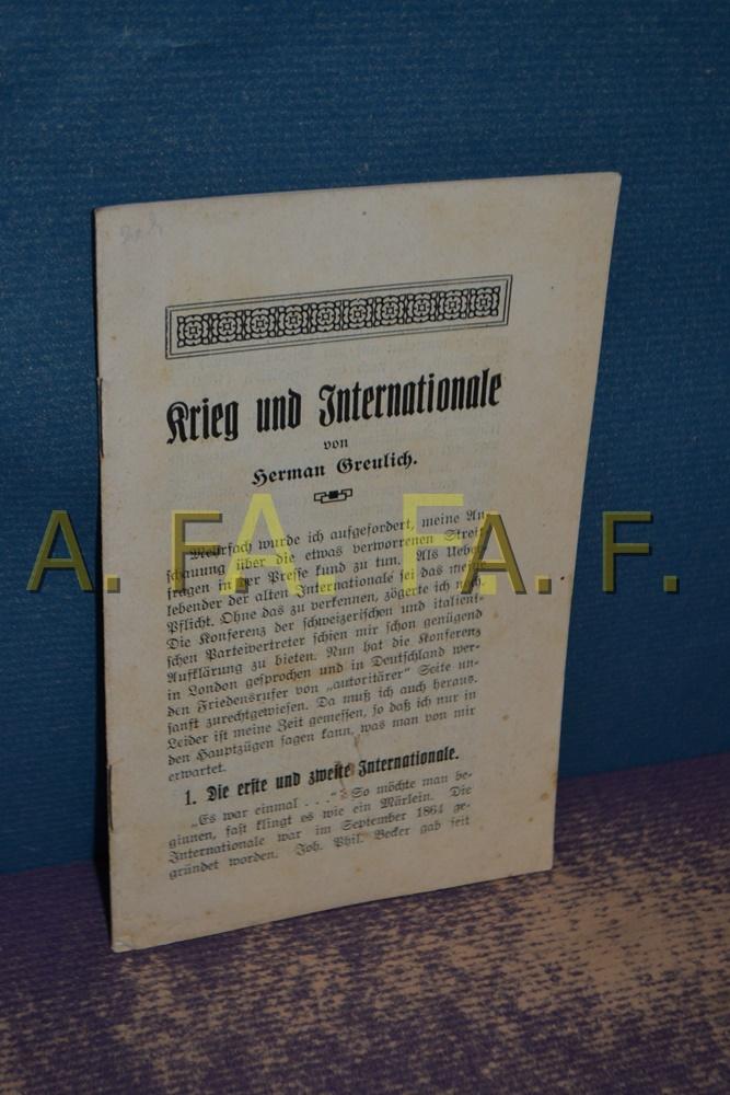 Krieg und Internationale: Greulich, Herman: