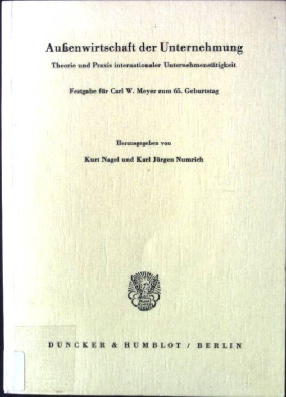 Aussenwirtschaft der Unternehmung : Theorie u. Praxis: Nagel, Kurt (Hrsg.)