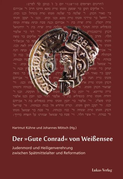 """Der """"Gute Conrad"""" von Weißensee : Judenmord: Hartmut Kühne"""