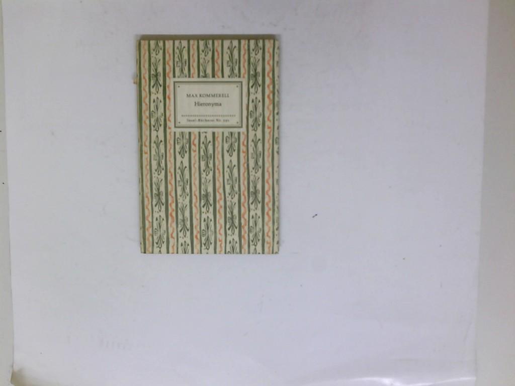 Hieronyma. Insel-Bücherei Nr. 591: Kommerell, Max: