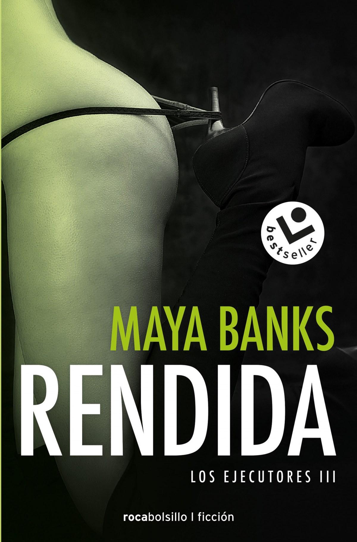 RENDIDA Los ejecutores 3 - Banks, Maya